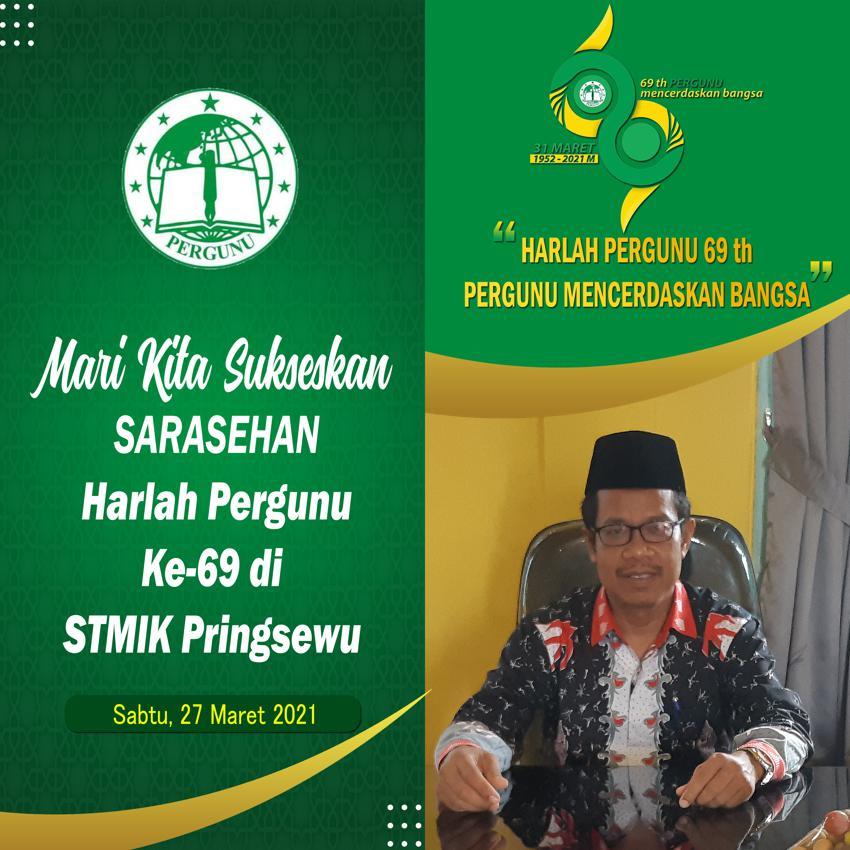 HARLAH PERGUNU 69 th PERGUNU MENCERDASKAN BANGSA