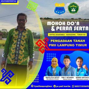 Pengadaan Tanah Untuk Sekretariat PC. PMII Lampung Timur/Komisariat UNU Lampung
